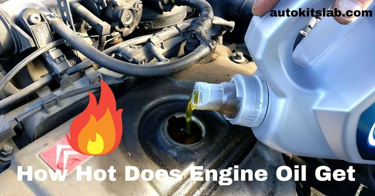 how hot does engine oil get
